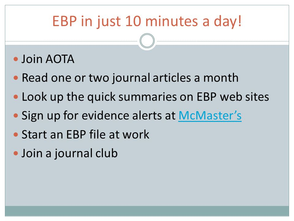EBP in just 10 minutes a day.
