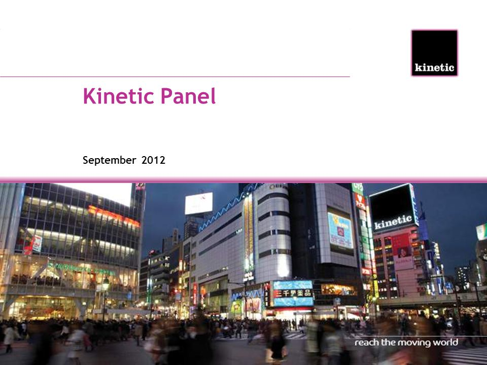 Kinetic Panel September 2012