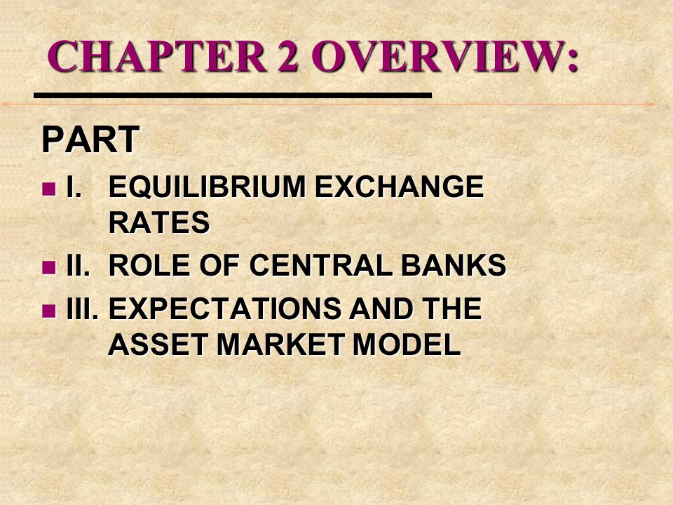 Equilibrium Exchange Rates EXAMPLE: US$ Depreciation We use the first formula, (e 0 - e 1 )/ e 1 substituting (.64 -.68)/.68 = - 5.88% which was the US$ depreciation.