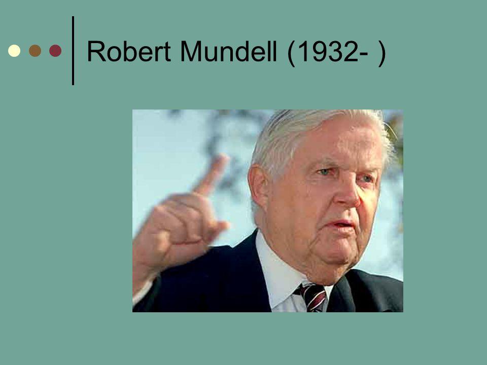 Robert Mundell (1932- )