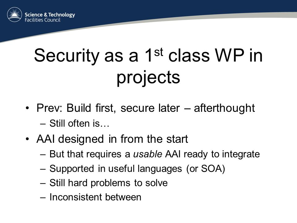 How to build a better user? Combining known statements IdP AA Federation PoliciesP2P trust
