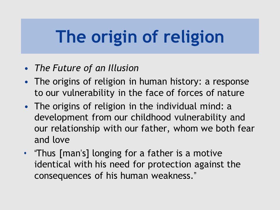 Freud: Religion is illusion Religion is an ' illusion ', i.e.