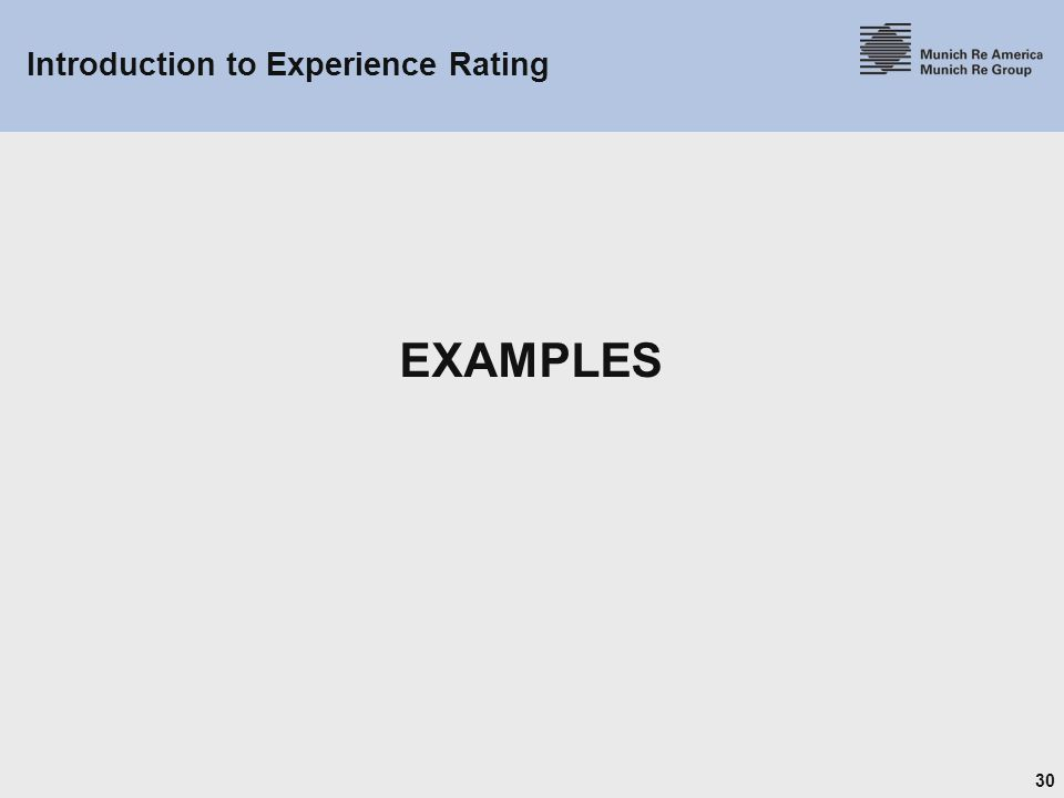30 Introduction to Experience Rating EXAMPLES