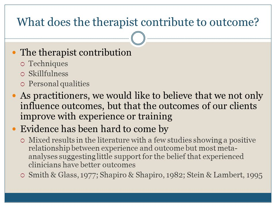 What does the therapist contribute to outcome.