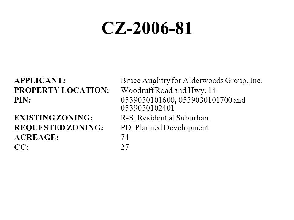 CZ-2006-81 APPLICANT:Bruce Aughtry for Alderwoods Group, Inc.