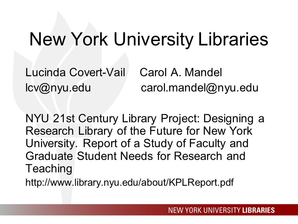 New York University Libraries Lucinda Covert-Vail Carol A.