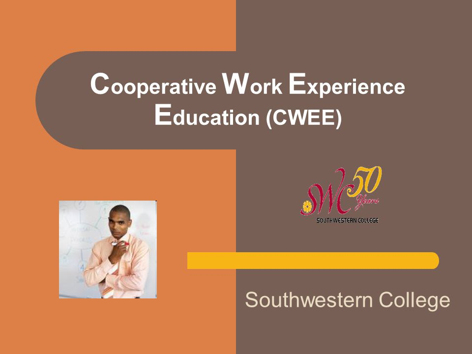 What is Cooperative Work Experience Education (CWEE).