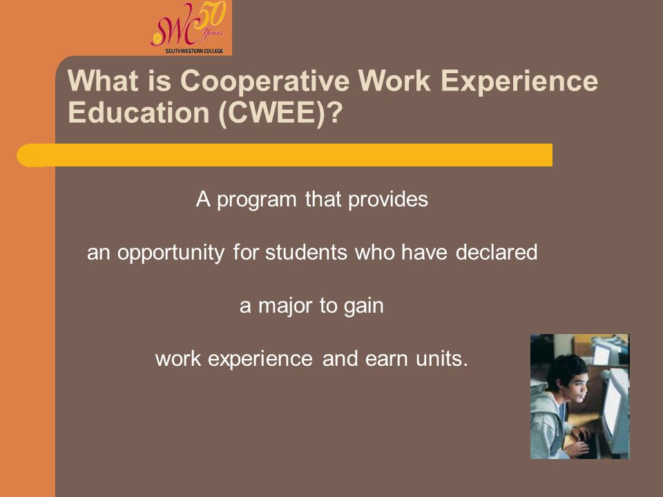 How the Program Works Integrates classroom study with paid or non- paid placement.