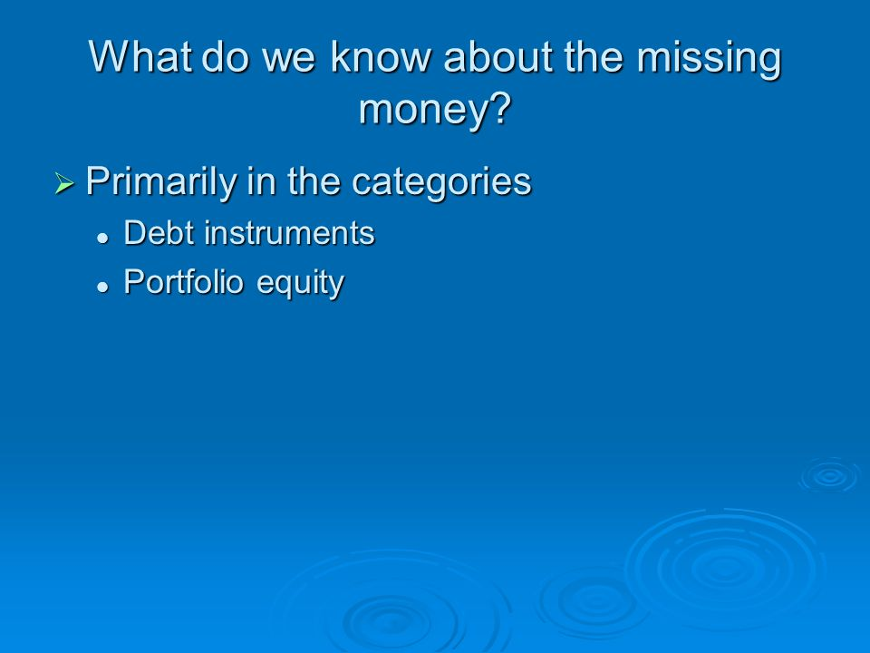 What do we know about the missing money.