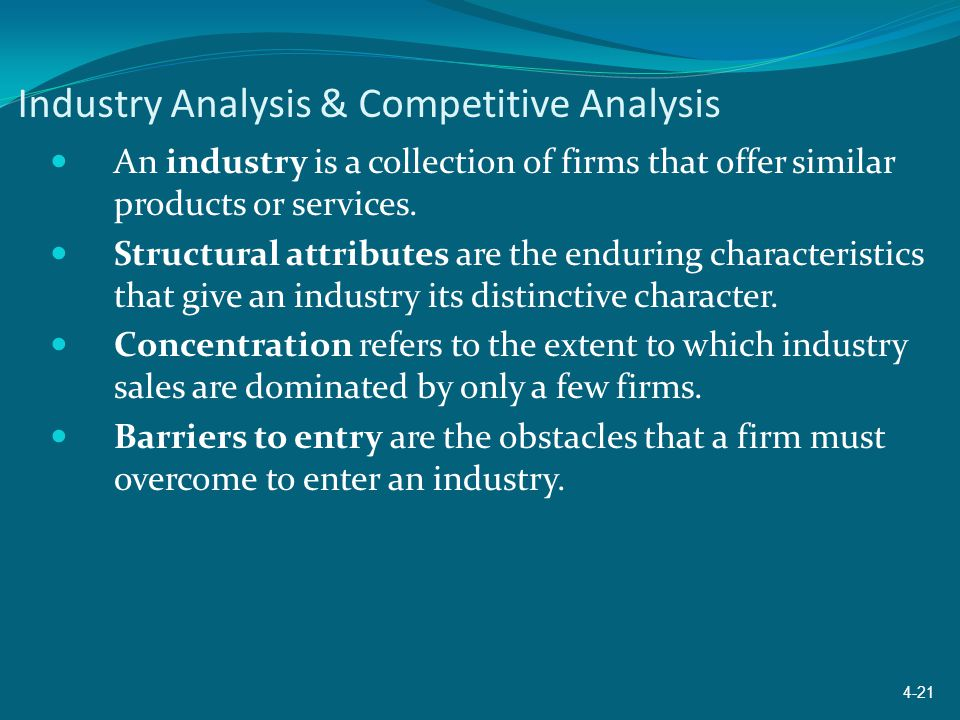 Industry Analysis & Competitive Analysis An industry is a collection of firms that offer similar products or services. Structural attributes are the e