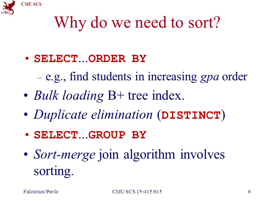 CMU SCS Why do we need to sort.