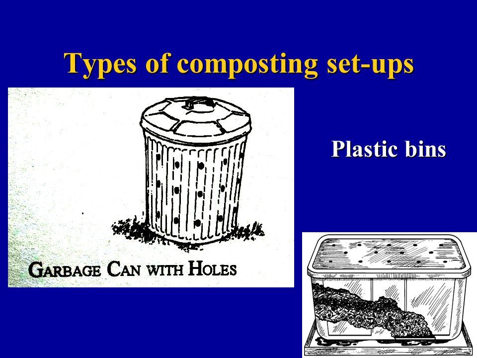Types of composting set-ups Plastic bins