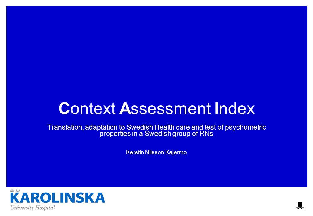12 Test-retest Sample 23 RNs Percentage agreement 29 – 81 6 items < 50 percentage agreement