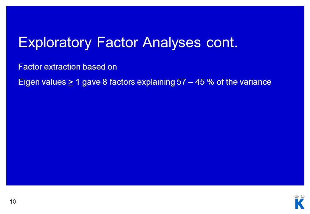 10 Exploratory Factor Analyses cont.