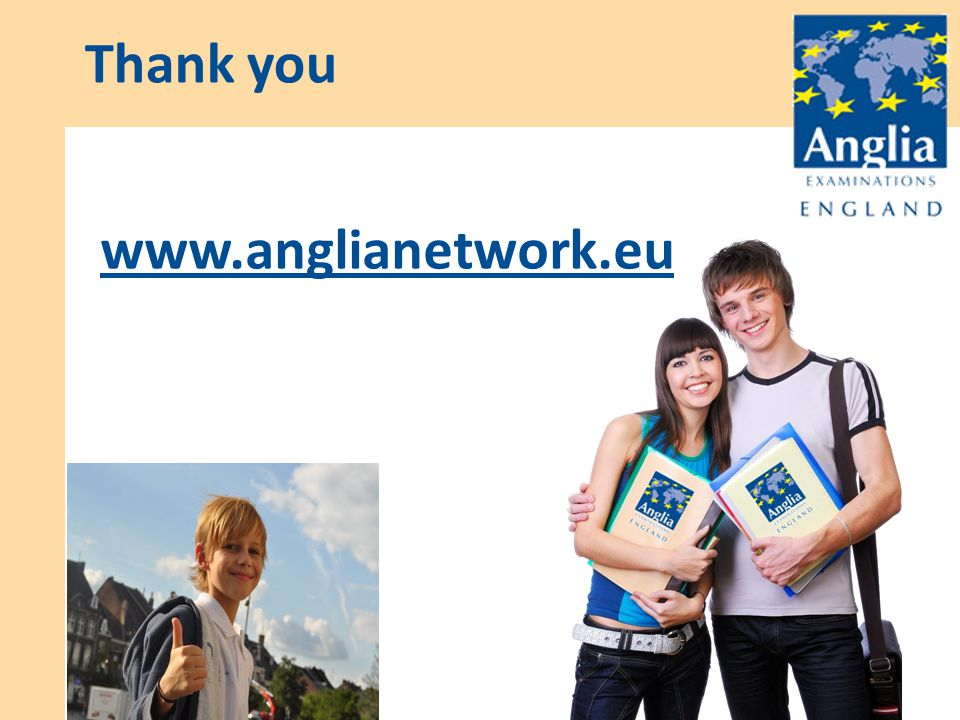 www.anglianetwork.eu Thank you Support for English