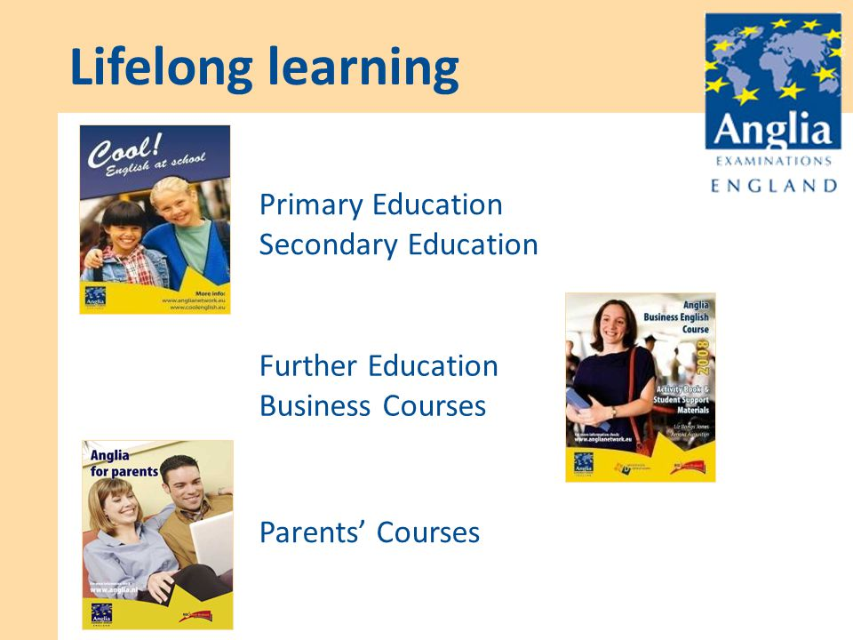 Primary Education Secondary Education Further Education Business Courses Parents' Courses Lifelong learning