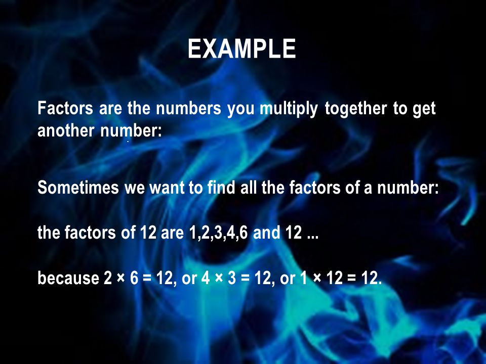 The greatest common factor, or GCF, is the greatest factor that divides two numbers.