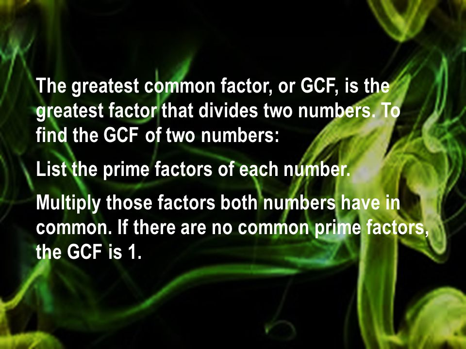 QUESTION What is the greatest common factor of 15 and 5.