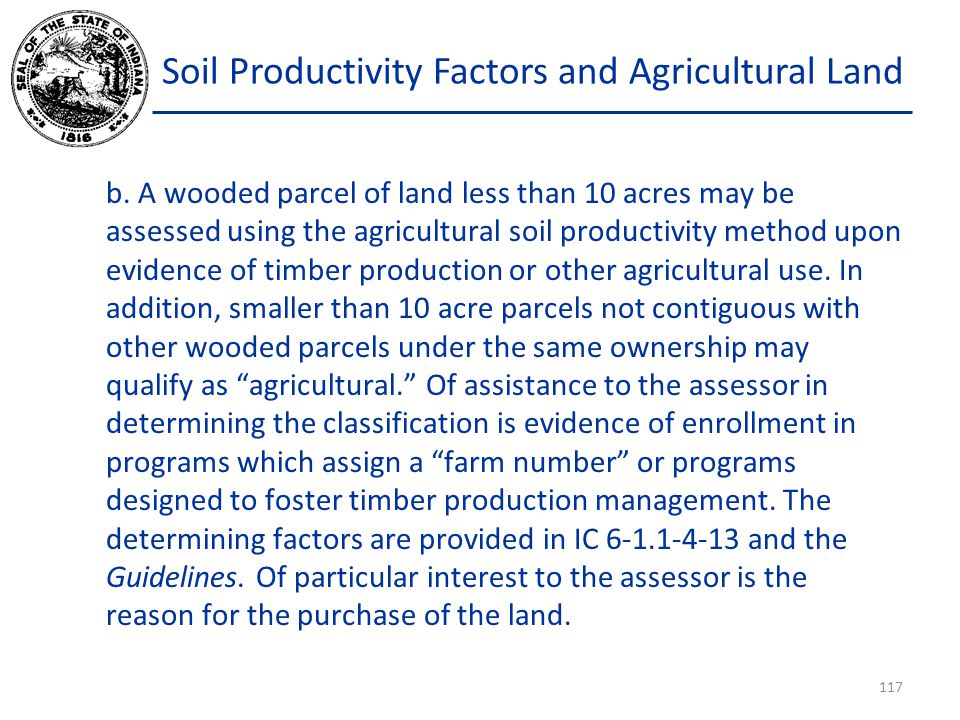 Soil Productivity Factors and Agricultural Land b.