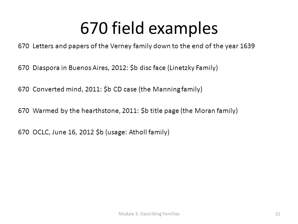 670 field examples 670 Letters and papers of the Verney family down to the end of the year 1639 670 Diaspora in Buenos Aires, 2012: $b disc face (Line