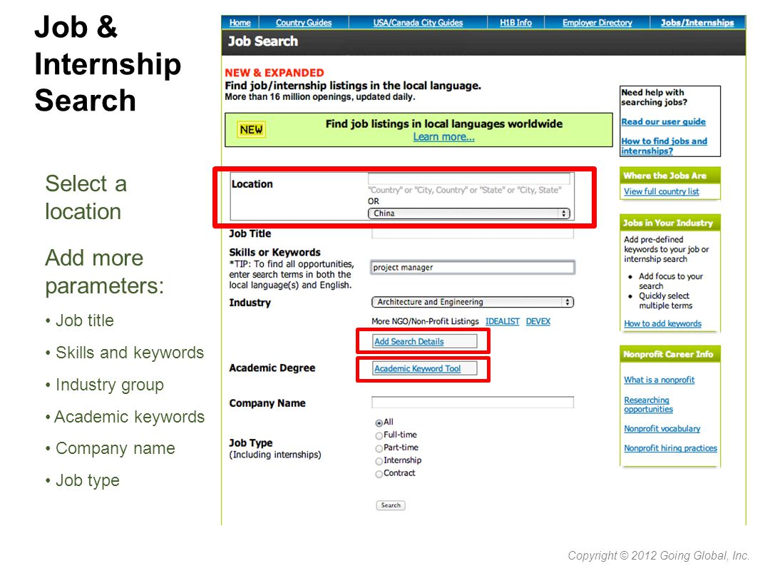 Job & Internship Search Copyright © 2012 Going Global, Inc.