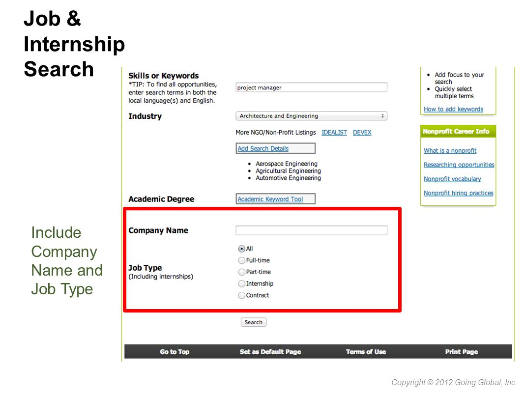 Job & Internship Search Copyright © 2012 Going Global, Inc. Include Company Name and Job Type