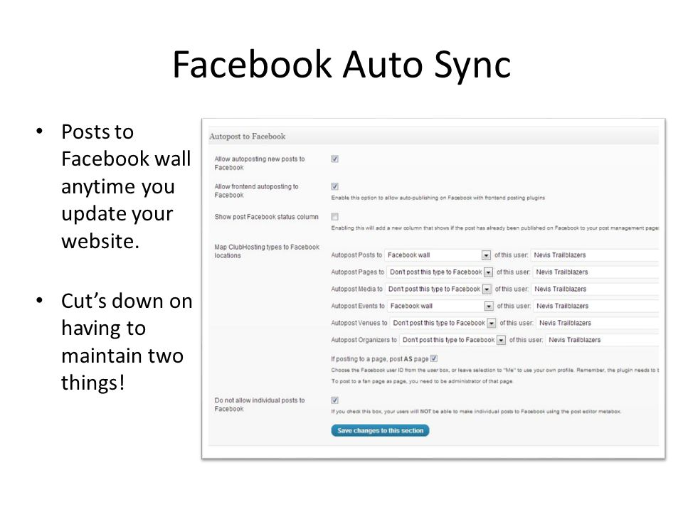 Facebook Auto Sync Posts to Facebook wall anytime you update your website. Cut's down on having to maintain two things!