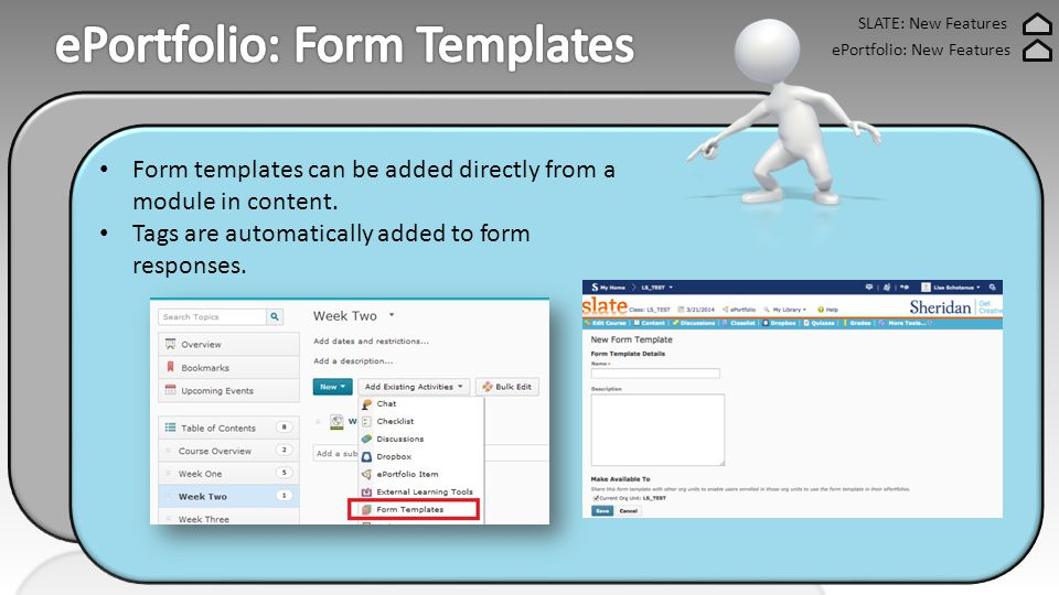 Form templates can be added directly from a module in content.