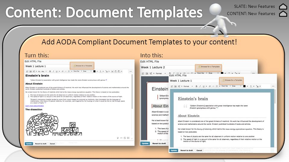 SLATE: New Features CONTENT: New Features Add AODA Compliant Document Templates to your content.