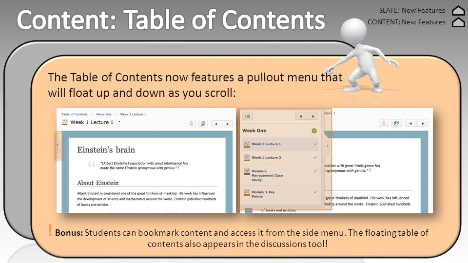SLATE: New Features CONTENT: New Features For Students: Students can view the number of in-progress topics in each module.