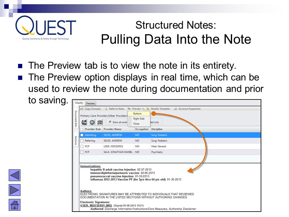 The Preview tab is to view the note in its entirety. The Preview option displays in real time, which can be used to review the note during documentati