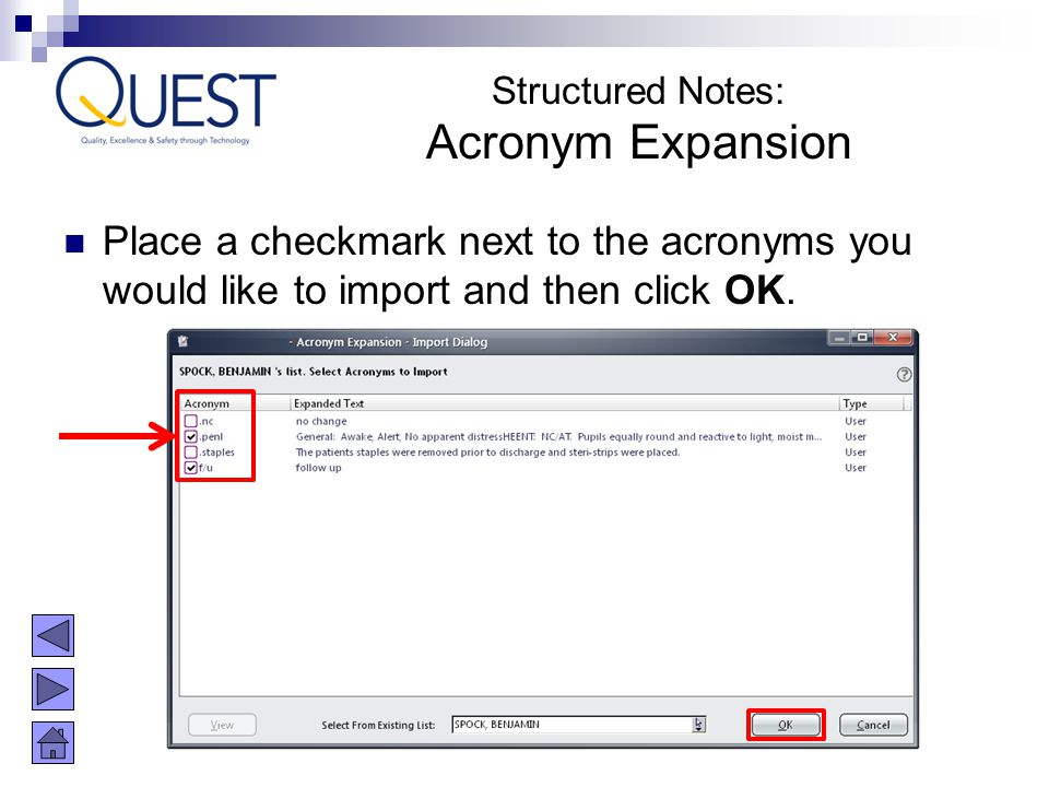 Place a checkmark next to the acronyms you would like to import and then click OK. Structured Notes: Acronym Expansion