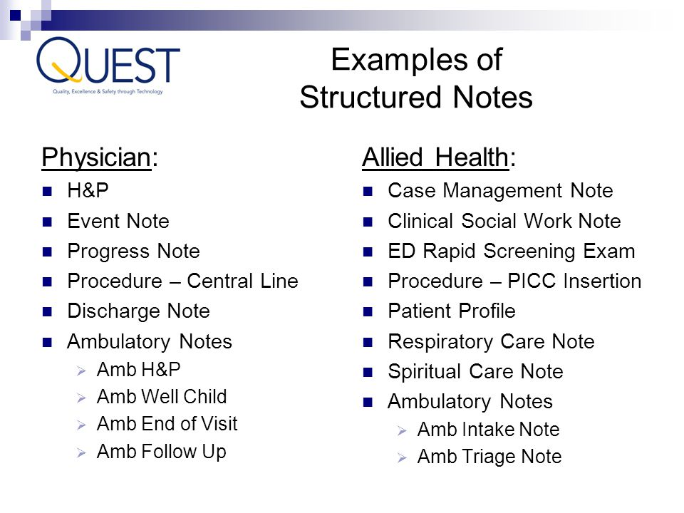 Physician: H&P Event Note Progress Note Procedure – Central Line Discharge Note Ambulatory Notes  Amb H&P  Amb Well Child  Amb End of Visit  Amb F