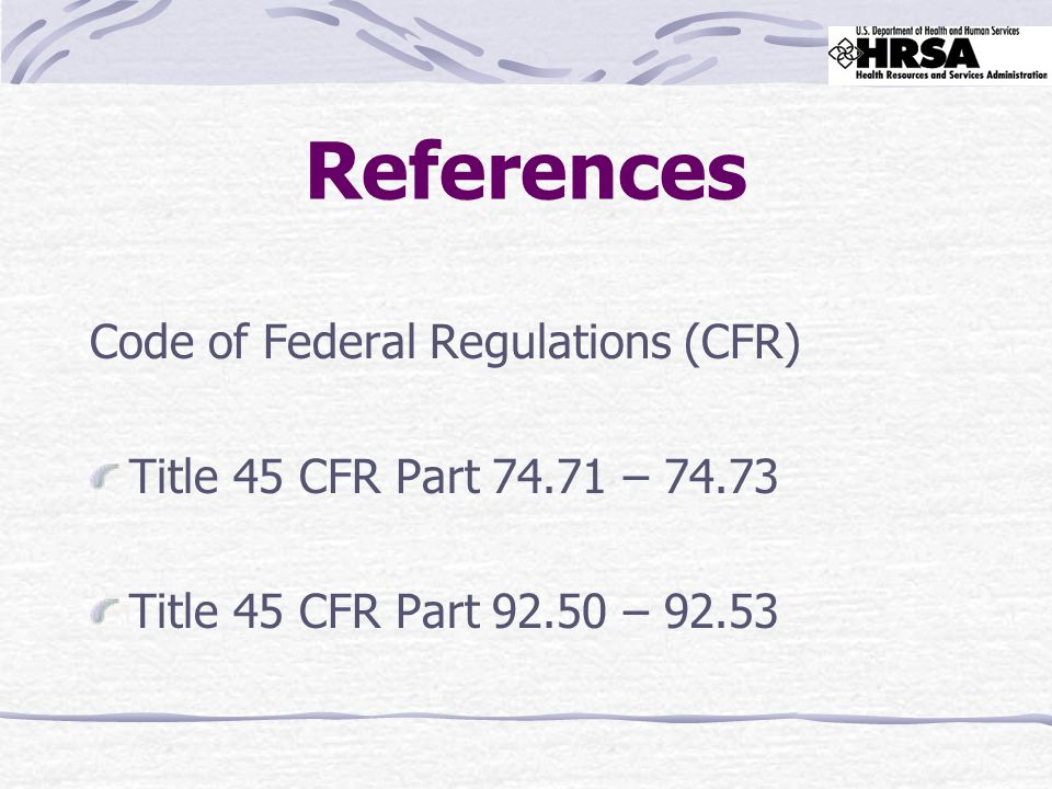 References Code of Federal Regulations (CFR) Title 45 CFR Part – Title 45 CFR Part – 92.53