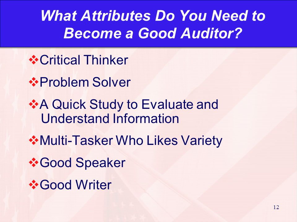 12 What Attributes Do You Need to Become a Good Auditor.