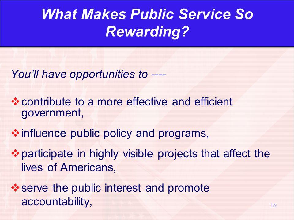 16 What Makes Public Service So Rewarding.