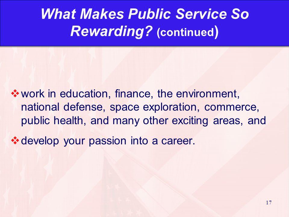 17 What Makes Public Service So Rewarding.