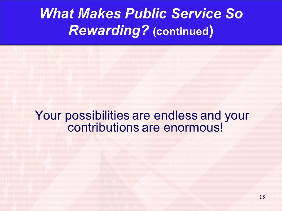 18 What Makes Public Service So Rewarding.