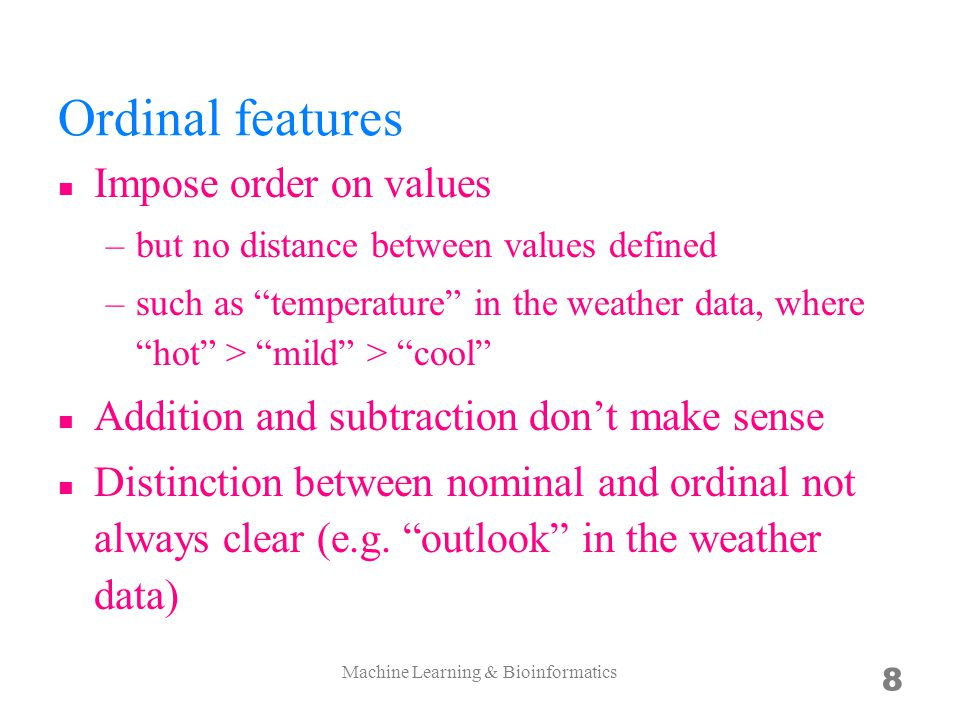 Paired instances 19 Watch out the instance definition when extracting features Machine Learning & Bioinformatics