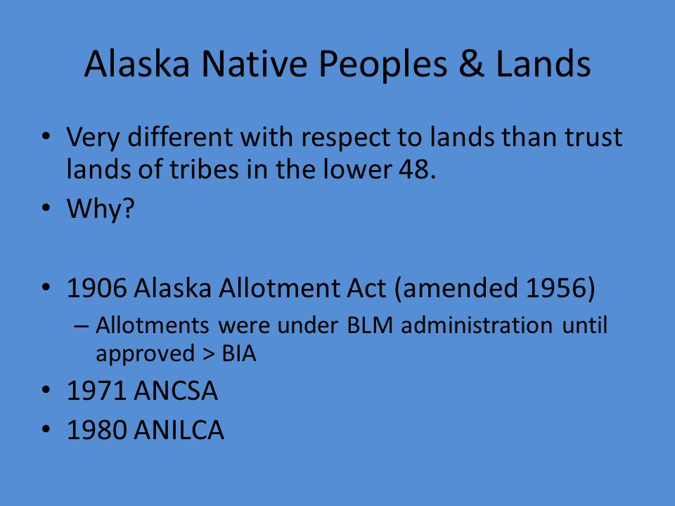 Indian Country In addition to reservations, Indian Country Includes allotments dependent Indian communities – land set aside by the Federal govt. for