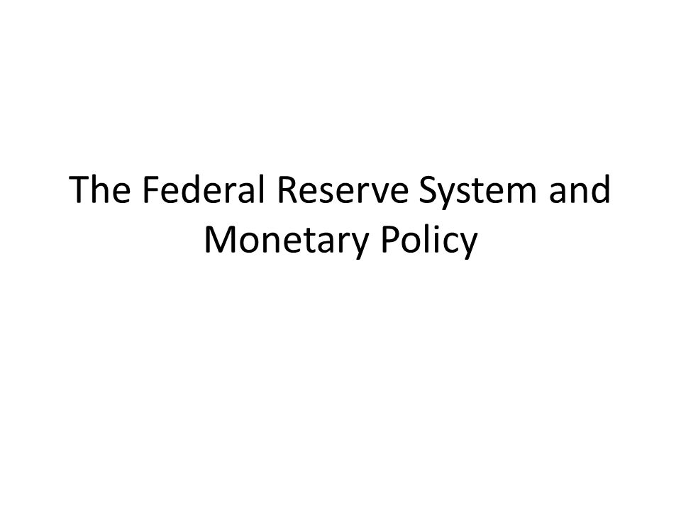 The Federal Reserve System Commonly known as the Fed – Created in 1913 as the central banking organization in the United States – Its goal was to provide stability to the economy and end recessions.