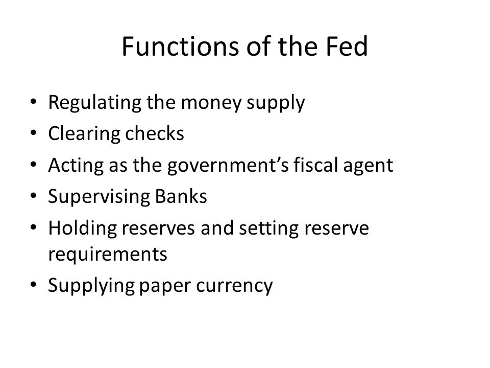 Organization of the Fed Chairman of the Federal Reserve – Head of the Central Bank – Appointed by the President – Current Chairman: Janet Yellen
