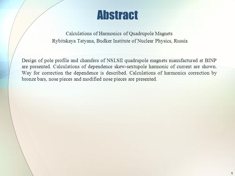 Calculations of harmonics of quadrupole magnets Budker Institute of Nuclear Physics Rybitskaya Tatyana