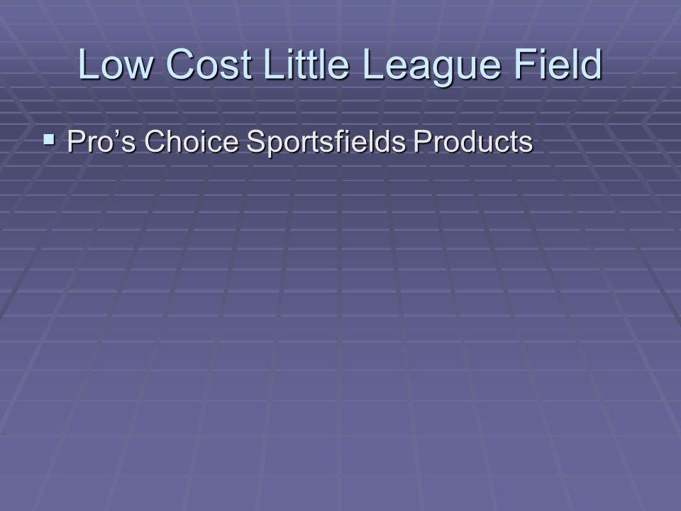 Low Cost Little League Field  Pro's Choice Sportsfields Products