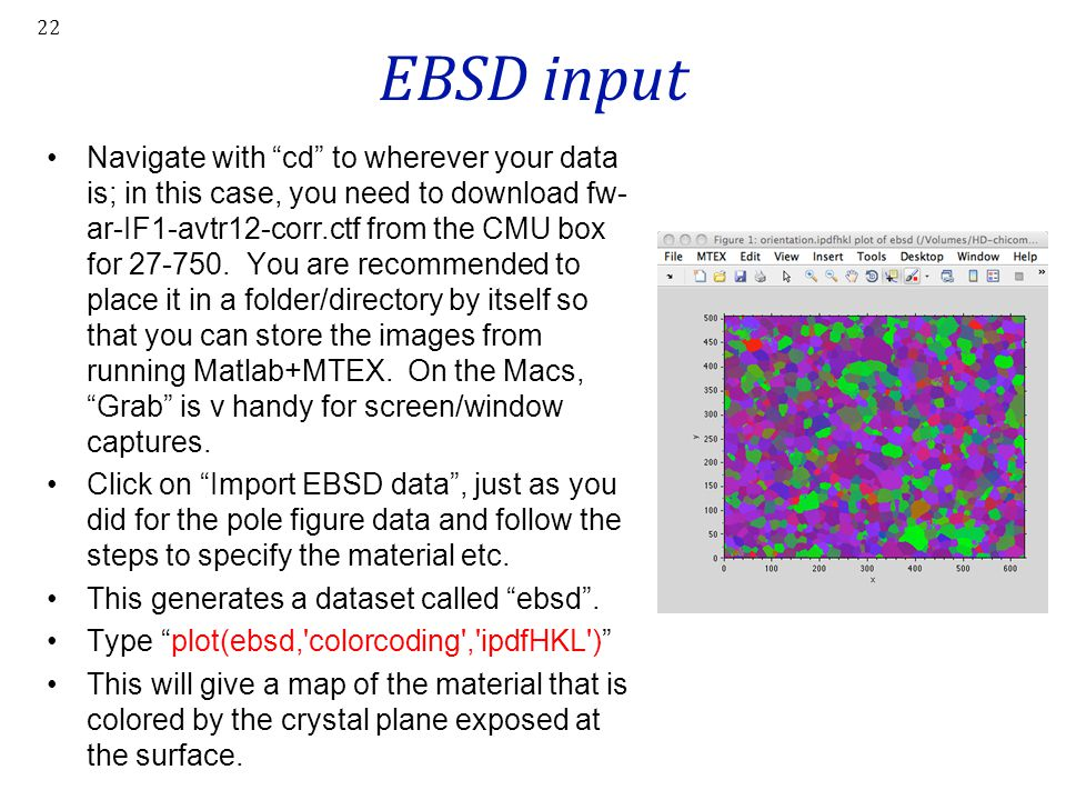 "EBSD input Navigate with ""cd"" to wherever your data is; in this case, you need to download fw- ar-IF1-avtr12-corr.ctf from the CMU box for 27-750. You"