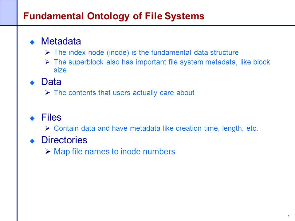 4 Basic data structures Disk  An array of blocks, where a block is a fixed size data array File  Sequence of blocks (fixed length data array) Directory  Creates the namespace of files  Heirarchical – traditional file names and GUI folders  Flat – like the all songs list on an ipod Design issues: Representing files, finding file data, finding free blocks