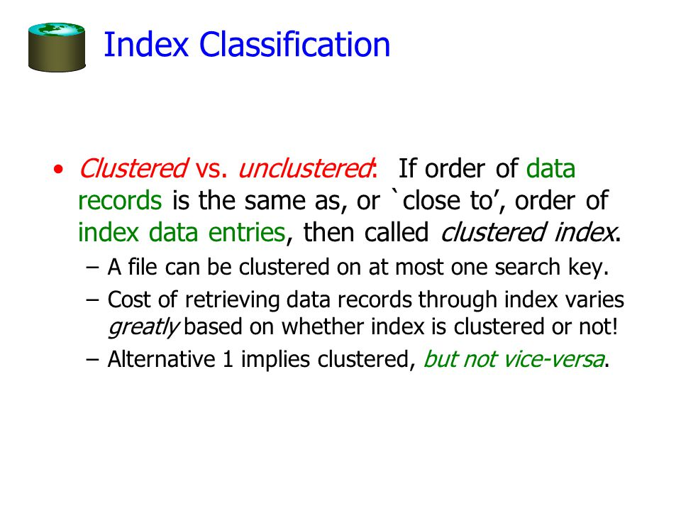 Index Classification Clustered vs.