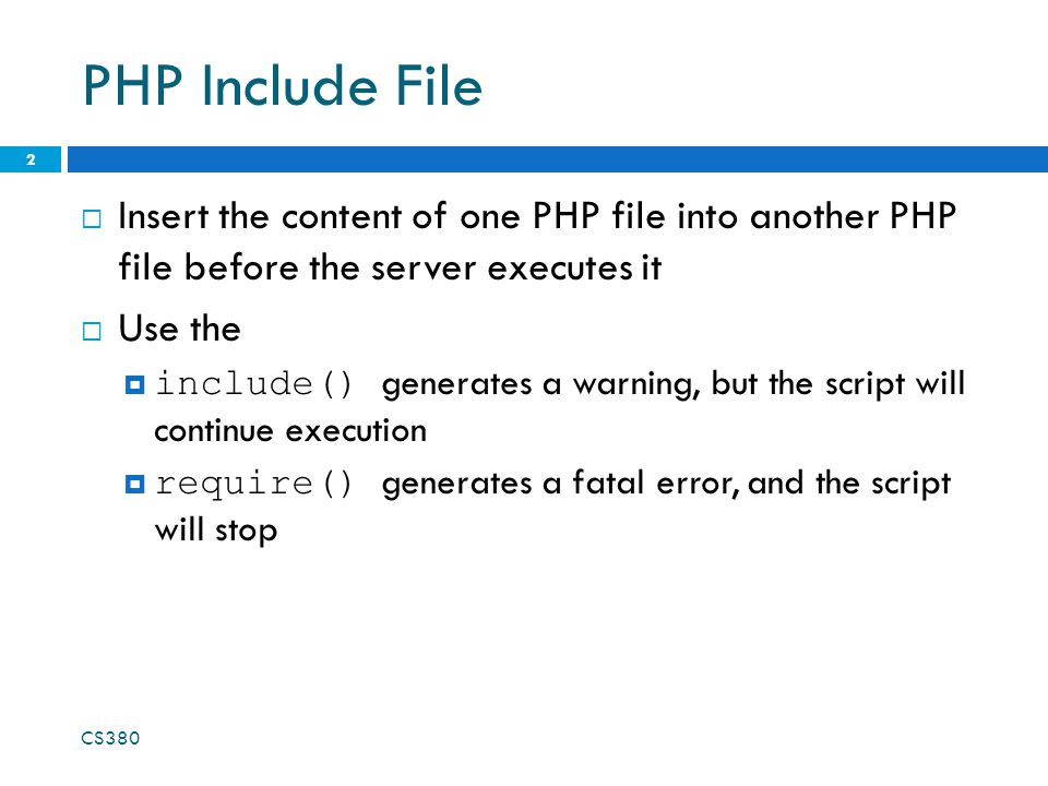 PHP Include File  Insert the content of one PHP file into another PHP file before the server executes it  Use the  include() generates a warning, b