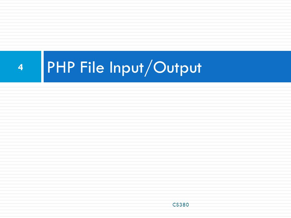 PHP file I/O functions CS380 5