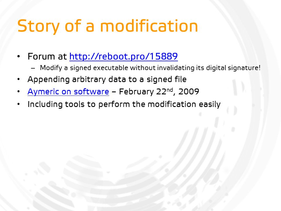 Story of a modification Forum at http://reboot.pro/15889http://reboot.pro/15889 – Modify a signed executable without invalidating its digital signatur